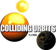 COLLIDING ORBITS